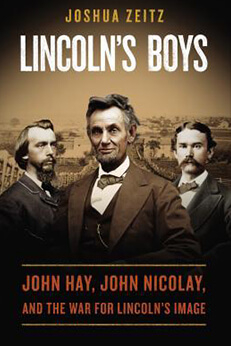 ​Lincoln's Boys: John Hay, John Nicolay, and the war for Lincolns image